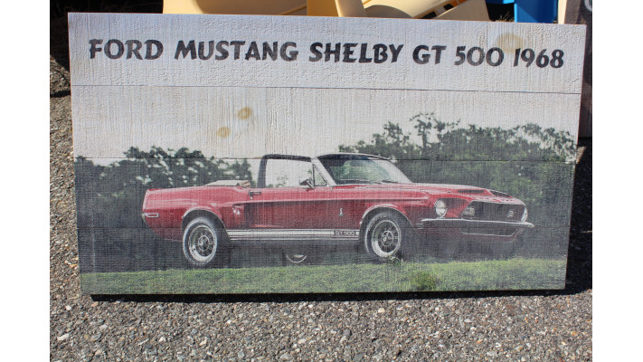 ENSEIGNE , IMPRESSION SUR BOIS , MUSTANG SHELBY 1968