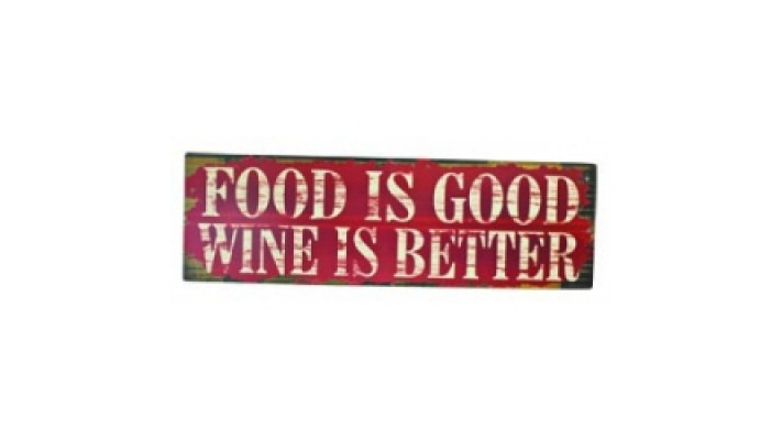 ENSEIGNE EN BOIS `` FOOD IS GOOD WINE IS BETTER`` 3D